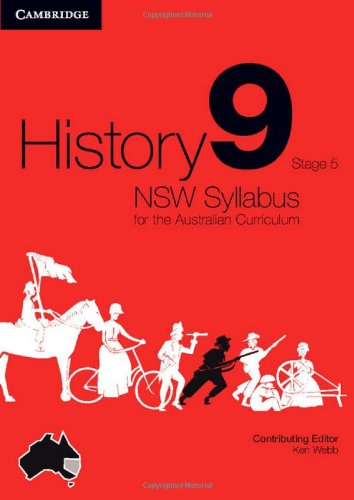 History NSW Syllabus for the Australian Curriculum Year 9 Stage 5 (Paperback): Angela Woollacott