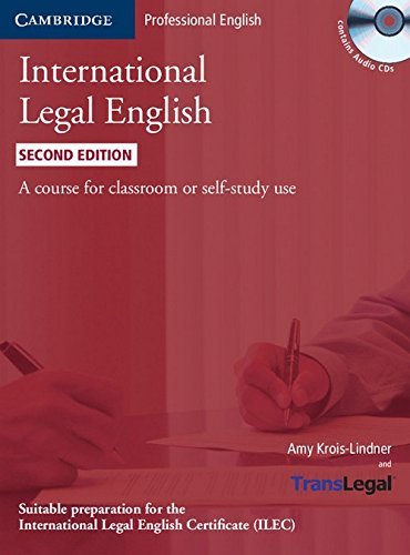 9781107644793: International Legal English: A course for classroom or self-study use, 2 Ed.