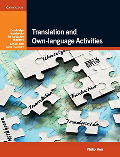 Translation And Own-Language Activities (Cambridge Handbooks For Language Teachers)