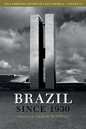 9781107646018: The Cambridge History of Latin America: Volume 9, Brazil since 1930