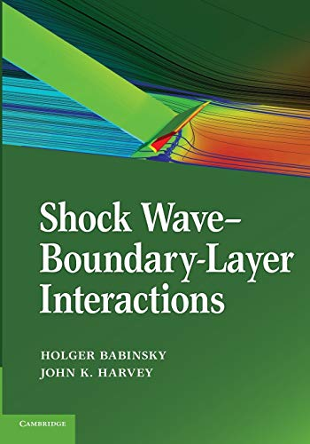 9781107646537: Shock Wave-Boundary-Layer Interactions (Cambridge Aerospace Series)