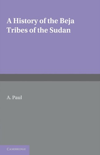 9781107646865: A History of the Beja Tribes of the Sudan