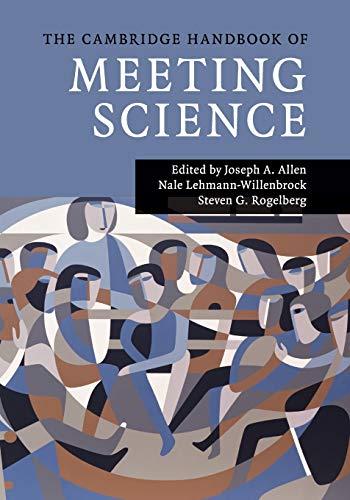 9781107646940: The Cambridge Handbook of Meeting Science (Cambridge Handbooks in Psychology)