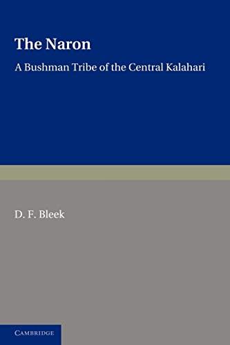 9781107647015: The Naron: A Bushman Tribe of the Central Kalahari