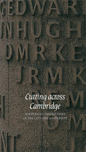 9781107647138: Cutting across Cambridge: Kindersley Inscriptions in the City and University