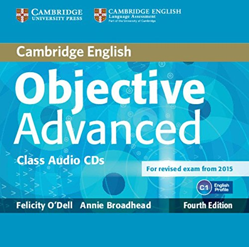 9781107647275: Objective Advanced Class Audio CDs (2) Fourth Edition