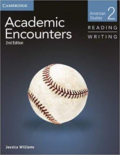 Academic Encounters Level 2 Student's Book Reading and Writing: American Studies