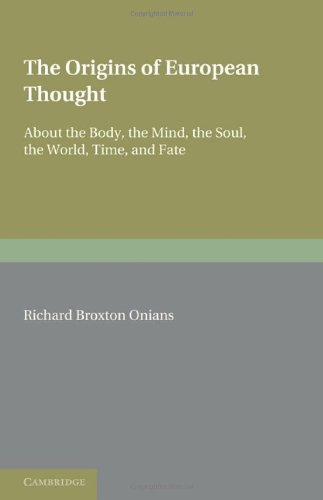 9781107648005: The Origins of European Thought: About the Body, the Mind, the Soul, the World, Time, and Fate