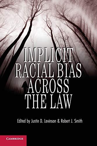 9781107648180: Implicit Racial Bias across the Law