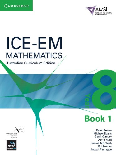 ICE-EM Mathematics Australian Curriculum Edition Year 8 Book 1 (1107648408) by Peter Brown; Michael Evans; Garth Gaudry; David Hunt; Janine McIntosh; Bill Pender; Jacqui Ramagge
