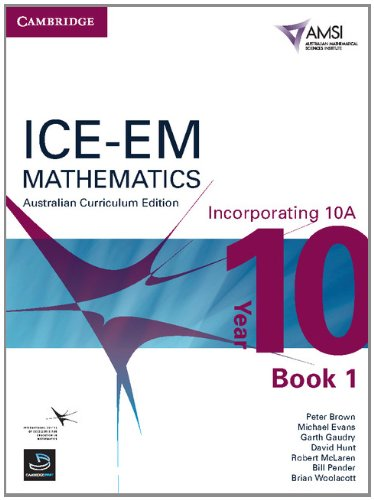 9781107648449: ICE-EM Mathematics Australian Curriculum Edition Year 10 Incorporating 10A Book 1