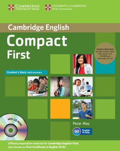 9781107649040: Compact First Student's Book Pack (Student's Book with Answers with CD-ROM and Class Audio CDs (2)) (Cambridge English)
