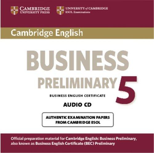 9781107649927: Cambridge English Business 5 Preliminary Audio CD (BEC Practice Tests)