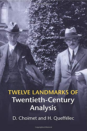 9781107650343: Twelve Landmarks of Twentieth-Century Analysis