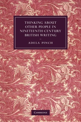 9781107650763: Thinking about Other People in Nineteenth-Century British Writing (Cambridge Studies in Nineteenth-Century Literature and Culture)