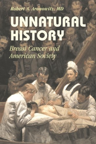 9781107651463: Unnatural History: Breast Cancer and American Society