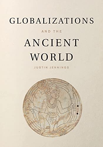 9781107652453: Globalizations and the Ancient World