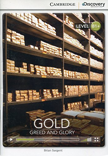 Gold: Greed and Glory Intermediate Book with Online Access: Sargent, Brian