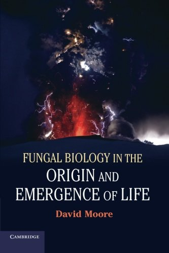 9781107652774: Fungal Biology in the Origin and Emergence of Life