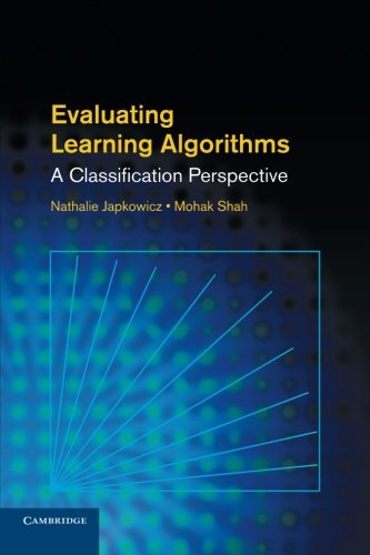9781107653115: Evaluating Learning Algorithms: A Classification Perspective