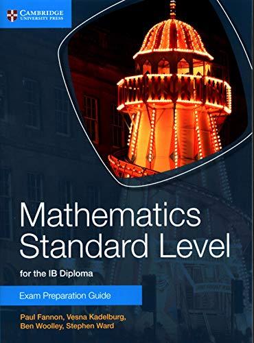9781107653153: Mathematics Standard Level for the IB Diploma Exam Preparation Guide