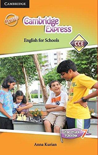 Cambridge Express Literature Reader 7 CCE Edition: Kurian Anna