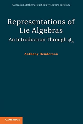 9781107653610: Representations of Lie Algebras: An Introduction Through gln (Australian Mathematical Society Lecture Series)