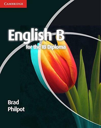 English B for the IB Diploma Coursebook (Paperback): Brad Philpot