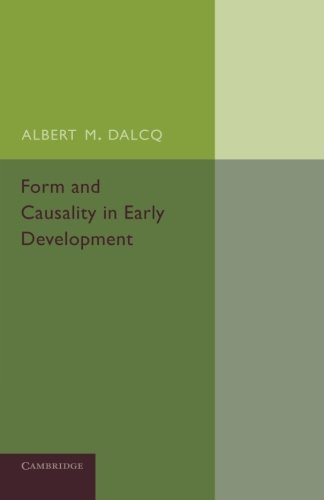 9781107654488: Form and Causality in Early Development