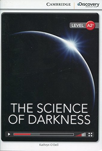 The Science of Darkness Low Intermediate Book with Online Access (Paperback): Kathryn O'Dell