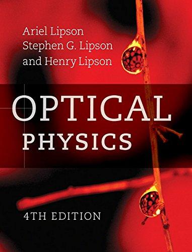 Optical Physics: Ariel Lipson, Stephen G. Lipson and Henry Lipson