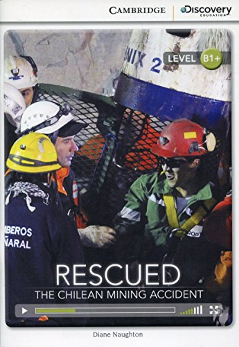 9781107655195: Rescued: The Chilean Mining Accident Intermediate Book with Online Access (Cambridge Discovery Interactiv)