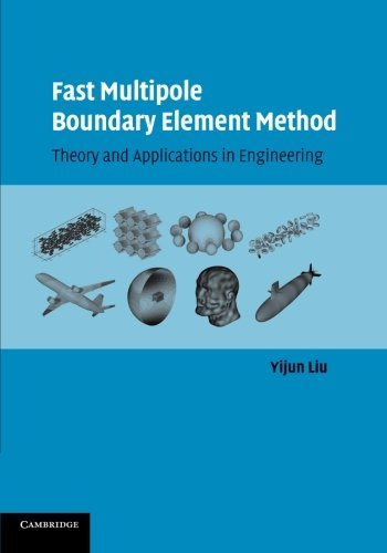 9781107655669: Fast Multipole Boundary Element Method: Theory and Applications in Engineering