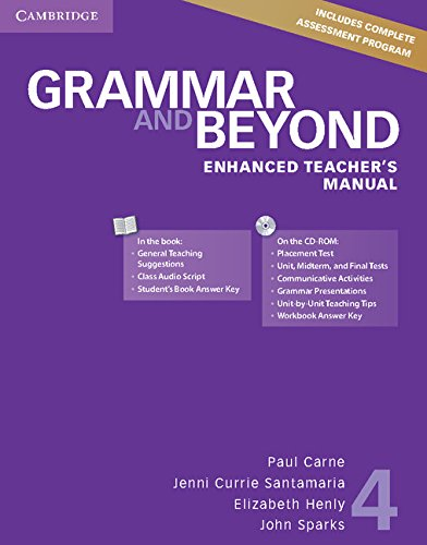 Grammar and Beyond Level 4 Enhanced Teacher's: Carne, Paul, Currie