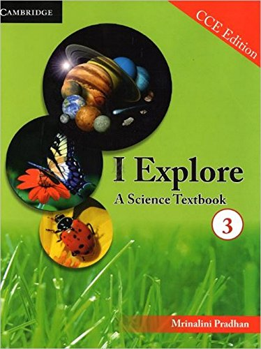 9781107655744: I Explore: A Science Textbook 3 CCE Edition