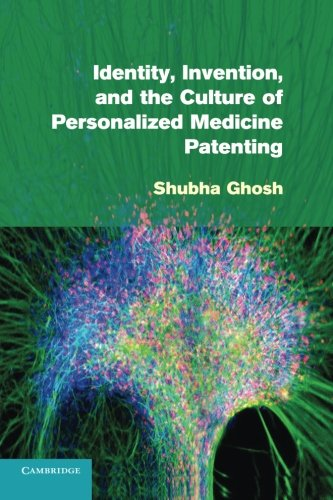 9781107655775: Identity, Invention, and the Culture of Personalized Medicine Patenting