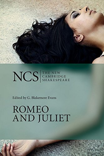 Romeo and Juliet (The New Cambridge Shakespeare): G. Blakemore Evans (Ed.)