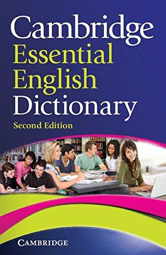 Cambridge Essential English Dictionary (Second Edition), (Series: Cambridge Essential English ...