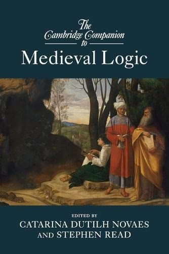 9781107656673: The Cambridge Companion to Medieval Logic