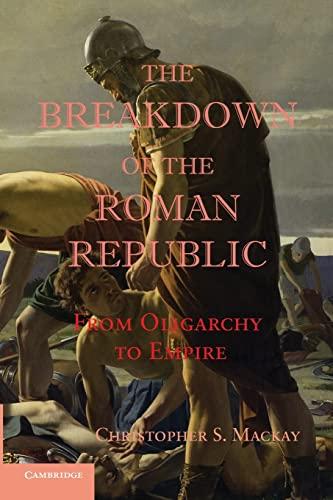 9781107657021: The Breakdown of the Roman Republic Paperback (Reprint)