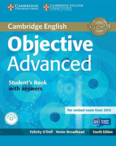 9781107657557: Objective advanced 4ed student's book with answers with CD-ROM