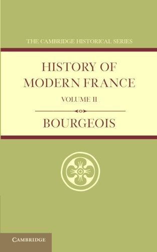 History of Modern France: Bourgeois, Emile