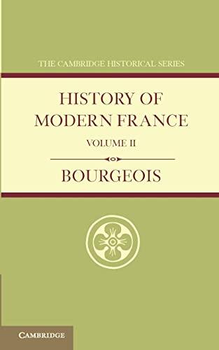 History of Modern France: Bourgeois, Emile