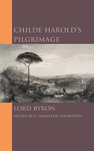 childe harold pilgrimage essay Free essays / a review of byron's poem ochilde harold's pilgrimage in byronos poem, ochilde haroldos pilgrimageo the main character is portrayed as a dark brooding man, who doesnot like society and wants to escape from the world because of his discontent with it.