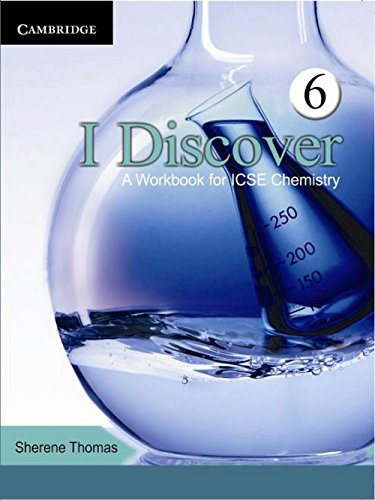 I Discover: A Workbook For Icse Chemistry: Thomas