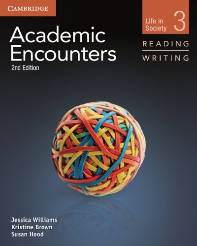 9781107658325: Academic Encounters Level 3 Student's Book Reading and Writing: Life in Society
