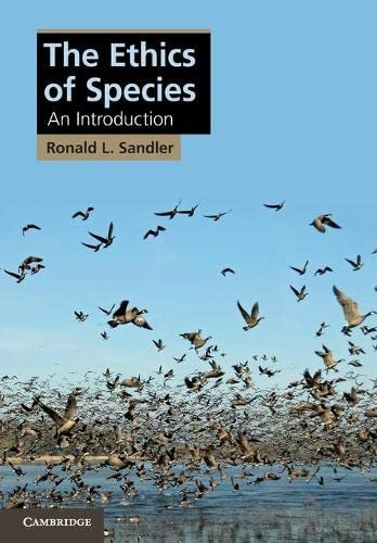 9781107658707: The Ethics of Species: An Introduction (Cambridge Applied Ethics)