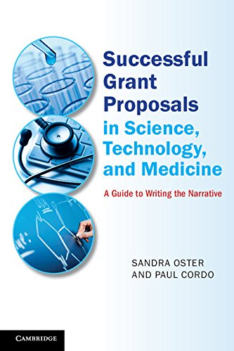 9781107659308: Successful Grant Proposals in Science, Technology, and Medicine: A Guide to Writing the Narrative