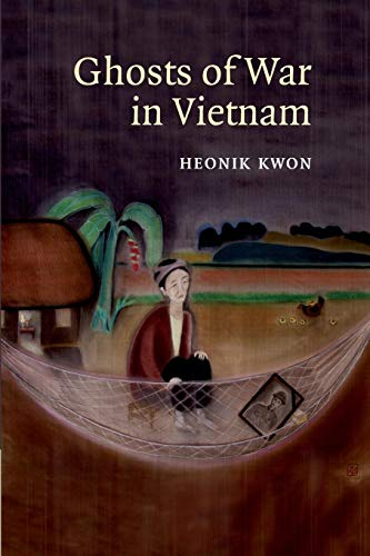 9781107659421: Ghosts of War in Vietnam (Studies in the Social and Cultural History of Modern Warfare)