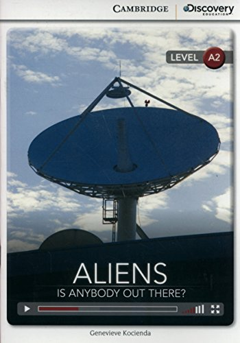 Aliens: Is Anybody Out There? Low Intermediate Book with Online Access: Kocienda, Genevieve